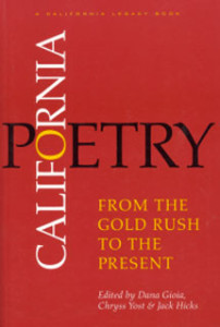 California Poetry: From the Gold Rush to the Present (California Legacy)