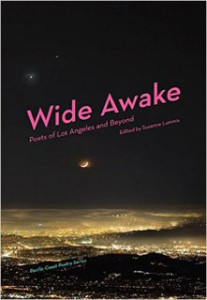 Wide Awake: Poets of Los Angeles and Beyond (Pacific Coast Poetry Series)